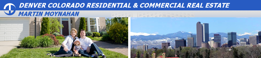Denver Colorado Residential and Commercial Real Estate – Martin Moynahan